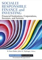 Socially Responsible Finance and Investing ebook by H. Kent Baker,John R. Nofsinger