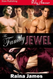 The Family Jewel ebook by Raina James