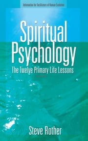 Spiritual Psychology ebook by Steve Rother