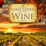 Something in the Wine audiolibro by Jae