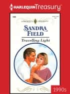 Travelling Light ebook by Sandra Field