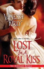 Lost in a Royal Kiss ebook by Vanessa Kelly