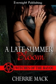 A Late Summer Bloom ebook by Cherrie Mack