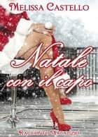 Natale con il capo ebook by Melissa Castello