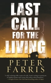 Last Call for the Living ebook by Peter Farris