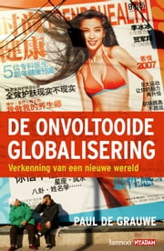 De ontvoltooide globalisering ebook by Paul de Grauwe