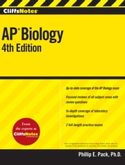 CliffsNotes AP Biology, Fourth Edition ebook by Phillip E. Pack
