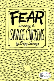 Fear According to Savage Chickens ebook by Doug Savage