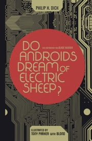 Do Androids Dream of Electric Sheep? Omnibus ebook by Philip K. Dick,Tony Parker