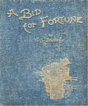A Bid for Fortune or Dr Nikola's Vendetta ebook by Guy Newell Boothby