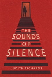 The Sounds of Silence ebook by Judith Richards