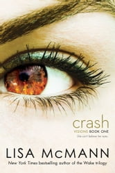 Crash ebook by Lisa McMann