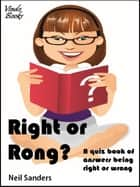 "Right or ""Rong""? ebook by Neil Sanders"
