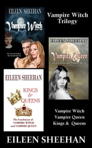 Vampire Witch Trilogy ebook by Eileen Sheehan