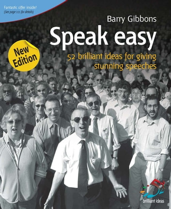 Speak Easy - 52 brilliant ideas for giving stunning speeches ebook by Barry Gibbons