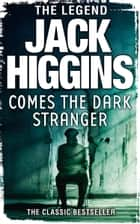 Comes the Dark Stranger ebook by