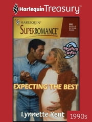 Expecting the Best ebook by Lynnette Kent