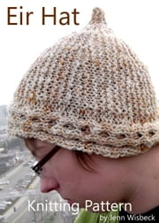 Eir Short Row Hat Knitting Pattern ebook by Jenn Wisbeck