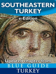Blue Guide Southeastern Turkey ebook by Paola Pugsley