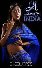 A Taste of India ebook by CJ Edwards