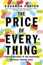 The Price of Everything ebook by Eduardo Porter