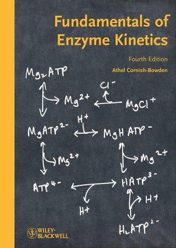 Fundamentals of Enzyme Kinetics ebook by Athel Cornish-Bowden