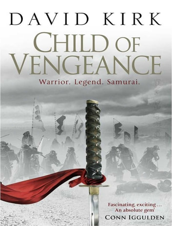 Child of Vengeance ebook by David Kirk