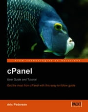 cPanel User Guide and Tutorial ebook by Aric Pedersen