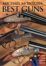 Best Guns ebook by Michael McIntosh