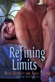 Refining Limits ebook by Nicki Bennett, Ariel Tachna