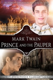 The Prince and the Pauper (StoneHenge Classics) ebook by Mark Twain