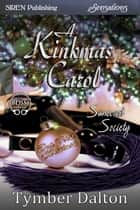 A Kinkmas Carol ebook by Tymber Dalton