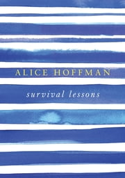 Survival Lessons ebook by Alice Hoffman