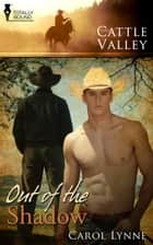 Out of the Shadow ebook by Carol Lynne