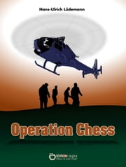 Operation Chess - Kriminalroman ebook by Hans-Ulrich Lüdemann