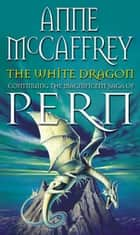 The White Dragon eBook by Anne McCaffrey