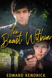 The Beast Within ebook by Edward Kendrick