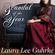 Scandal of the Year audiobook by Laura Lee Guhrke