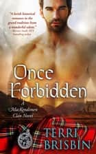Once Forbidden ebook by Terri Brisbin