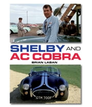 Shelby and AC Cobra ebook by Brian Laban