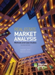 Real Estate Market Analysis: Methods and Case Studies, Second Edition ebook by Brett, Deborah L.