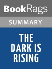 The Dark Is Rising by Susan Cooper | Summary & Study Guide ebook by BookRags