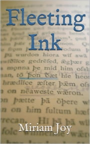 Fleeting Ink ebook by Miriam Joy