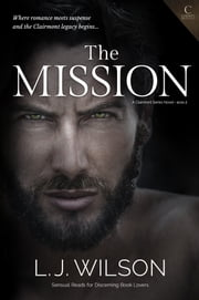 The Mission ebook by L. J. Wilson