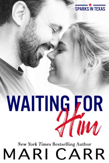 Waiting for Him ebook by Mari Carr