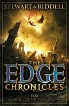 The Edge Chronicles 8: Vox - Second Book of Rook eBook by Paul Stewart, Chris Riddell