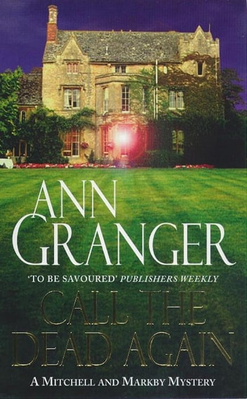 Call the Dead Again (Mitchell & Markby 11) - A gripping English Village mystery of murder and secrets ebook by Ann Granger