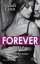Forever Me ebook by Sandi Lynn