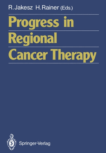 Progress in Regional Cancer Therapy ebook by