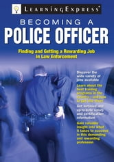 Becoming a Police Officer ebook by LearningExpress LLC Editors